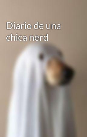 Diario de una chica nerd by Blake2287