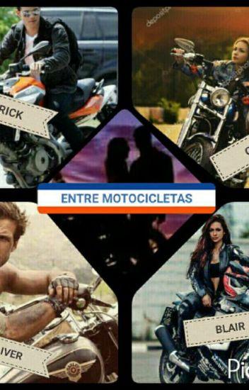Entre Motocicletas.