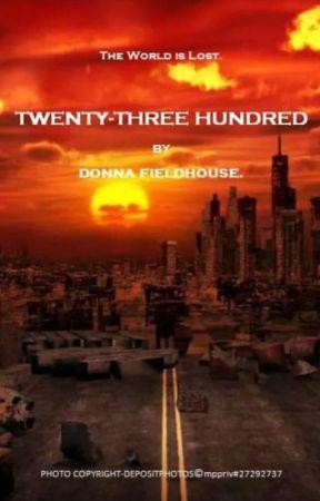 TWENTY-THREE HUNDRED.✔ by donnaf1828