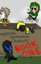 Creepypasta Headcannon Oneshots: Book One by kjm126316
