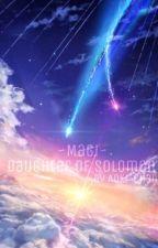 Magi: Daughter Of Solomon by BeautifulSilence93