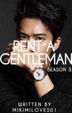 Rent A Gentleman: Season 3 by mikimiloves01