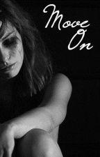 Move On [One Shot Story] by Peynkk