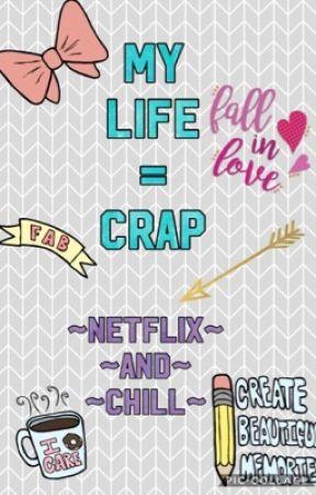 My life? by XxNerdycookiezxX
