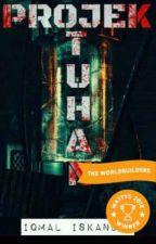 PROJEK: T. U. H. A. N. by Qalam_Iq