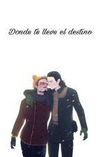 Donde te lleve el destino by whereyourdestinylies