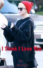 I think I love you - jikook {مكتملة} by JikookIsReal__