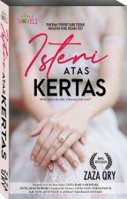 ISTERI ATAS KERTAS by ZazaQry