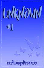 Unknown #1 by xxAlwaysDreamxx