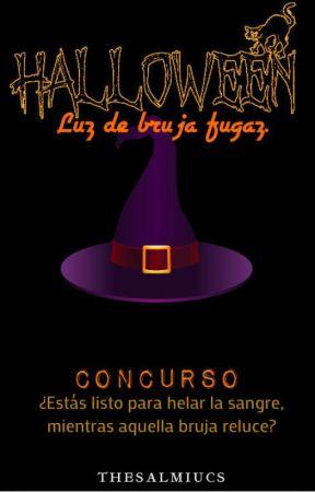 Concurso Luz de Bruja Fugaz [ABIERTO] by SalmiucsLovegood
