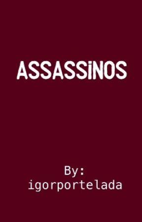 Assassinos by igorportelada