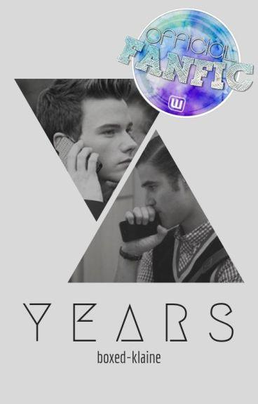 Years {Glee/Klaine}