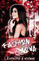 FASHION NOVA | LAYOUTS & ICONS*゚ by bxbyvxgue