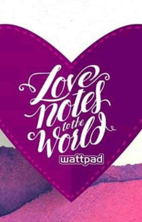 love note to the world by allyssapanogaling