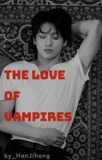 《Jungkook ||| Ngược》Tình Yêu Của Ma Cà Rồng  by HanJihong
