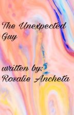 The Unexpected Guy by RosalieAncheta2