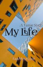 My Life by alifia_vee