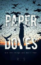 Paper Doves [ Poetry ] ✔ by swag_gerism