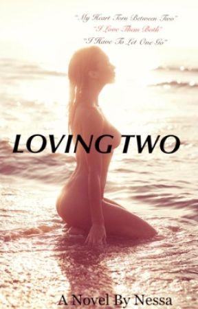 LOVING TWO by honeeylovee