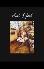 what I feel by aprildiamond999