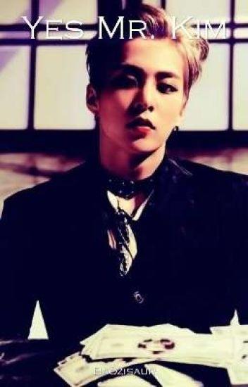 Yes Mr. Kim (XiuChen)