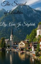 The Sound of Austria by AnaJoSkylark