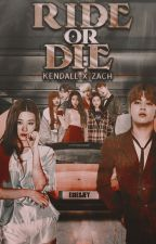 Ride or Die : Kendall x Zach by pinkuxtel