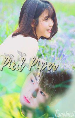 Đọc truyện Pied Piper; Người đến cùng mưa - Jungkook x IU    Kooku