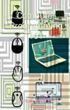 61 computer programming 101 by janahjea
