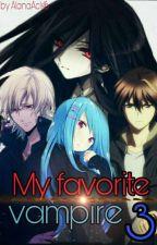 Мой любимый - вампир 3 by AlanaAcls16