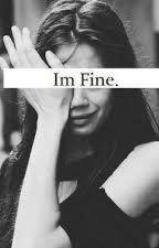 i'm FINE by CiemnaSztuka