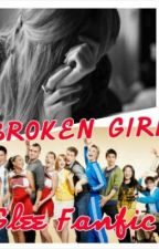 Broken Girl(Glee Fanfic) by The_Arts_Girl