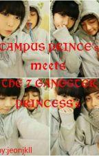 Campus prince's meets the Seven gangster princess's(FUJIHWARA UNIVERSITY) by jeonjkII
