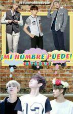 ¡MI HOMBRE PUEDE! 《CHAT- BTS YAOI》[PAUSADA] by ElAnoPublicoDeTae