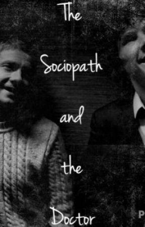 The Sociopath and the Doctor by Sherlockedxo