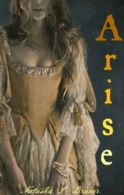 Arise - Book Two of The Spinner's Curse by GrimReader
