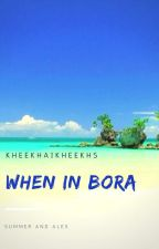 When In Bora(GXG) by Kheekhaikheekhs