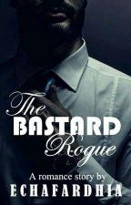 The Bastard Rogue by echafardhia