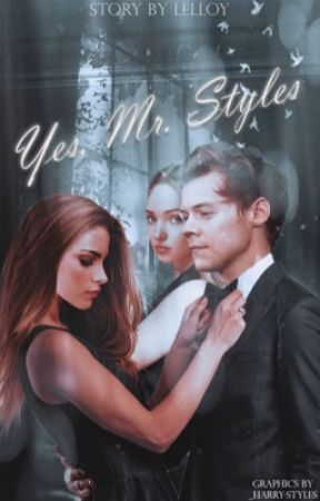 Yes, Mr. Styles  by Lelloy
