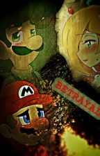 Betrayal (A Luigi Story) by Rexandpyra4L