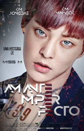 Amante Imperfecto | ChenMin by mixletters