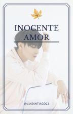 Inocente Amor (Taoris)  by liasantiago22