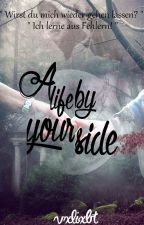 A life by your side by vxlixbt