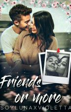 Friends or More *Lutteo* by soyLunaxVioletta