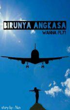 Birunya Angkasa [Wanna Fly?] by husnunnsrh