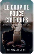 Le coup de pouce (critiques)  by Entread