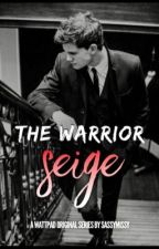 The Warrior: Seige by sassymissy