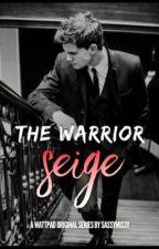 The Warrior: Seige by sassymissy
