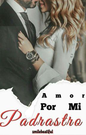 ¿Amor por mi padrastro?  Hot/Ruggarol  by SmileBeatiful
