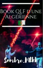 Book QLF d'une Algérienne by Sombre_Mlkk